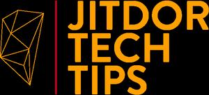 Jitdor Tech Tips